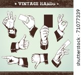Set of vintage hands. Retro styled design elements. Layered. Vector EPS 10 illustration. - stock vector