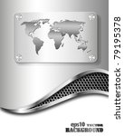 Abstract metallic business background with world map. Vector eps10 illustration - stock vector