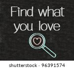 business thinking written on blackboard background with heart sign, find what you love - stock photo
